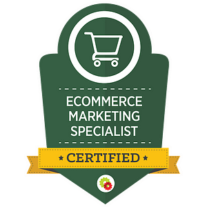 Digital Marketer Certified eCommerce Marketing Specialist Badge